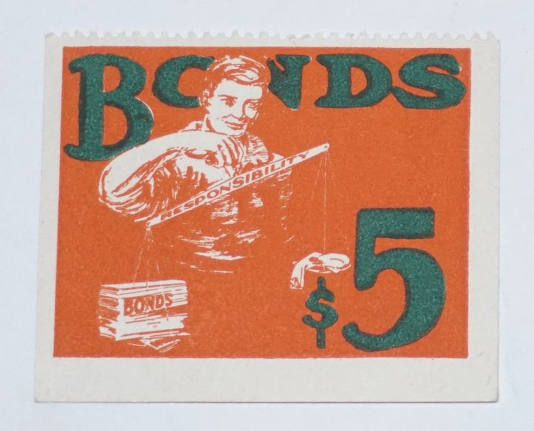 Bonds $5. Industrial Workers of America.