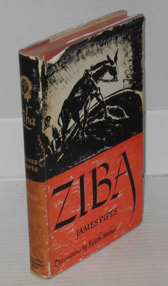 Ziba; with decorations by Edith Mahier. James Pipes.