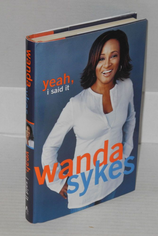 Yeah, I said it. Wanda Sykes.