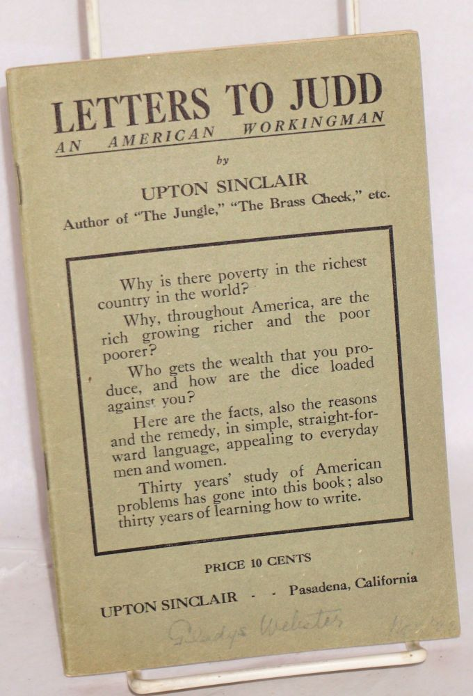 Letters to Judd, an American workingman. Upton Sinclair.