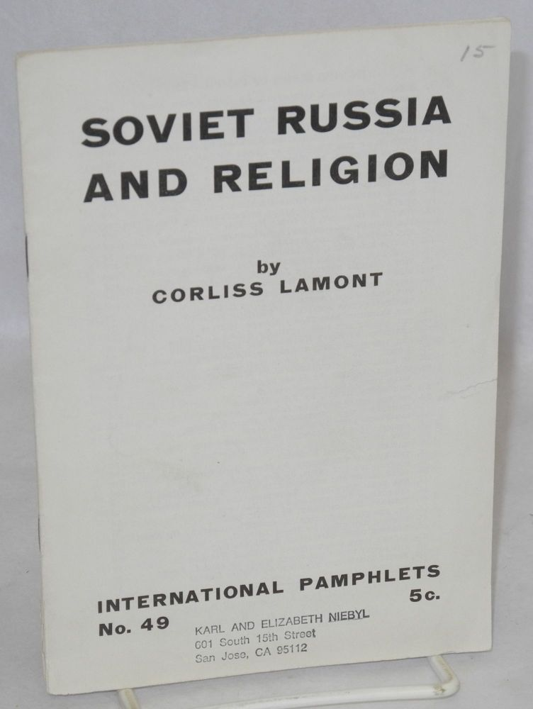 Soviet Russia and religion. Corliss Lamont.