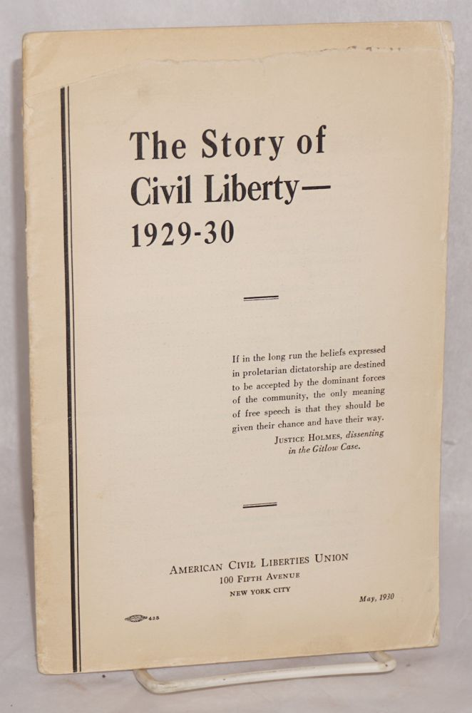 The story of civil liberty -- 1929-30. American Civil Liberties Union.
