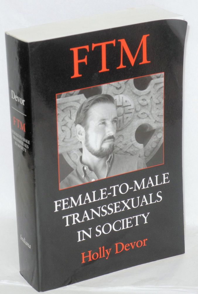 FTM; female-to-male transsexuals in society. Holly Devor.