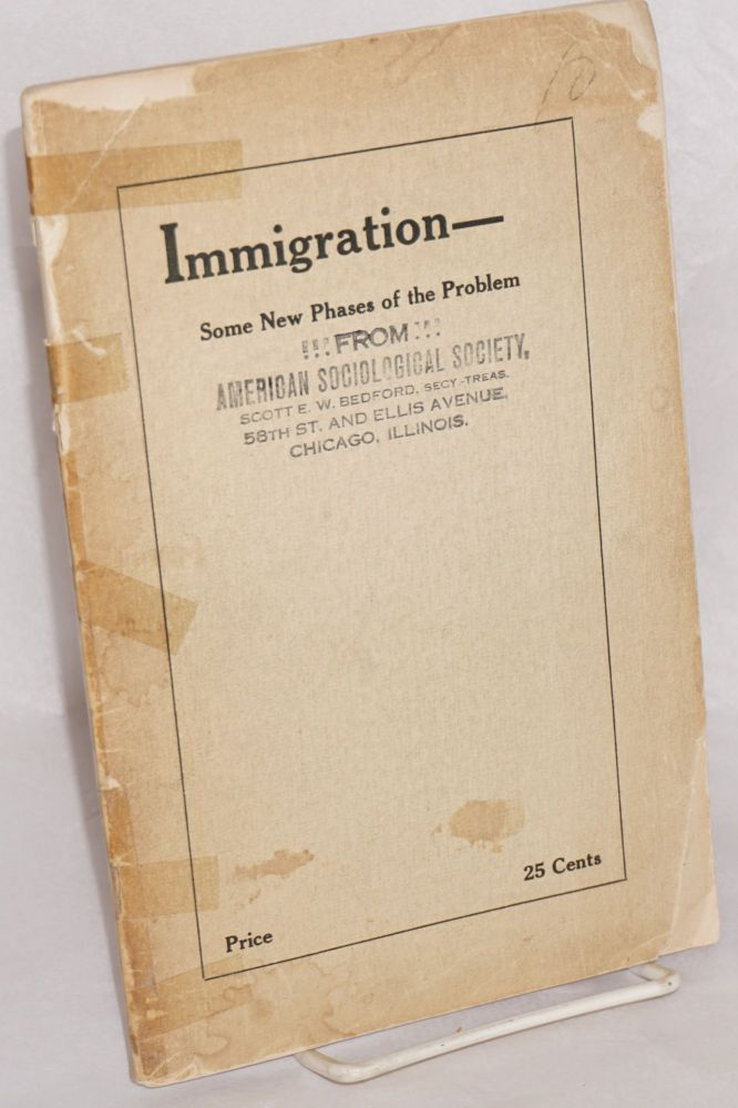 Immigration -- some new phases of the problem, a series of addresses delivered before the International Immigration Congress at the Civic Auditorium, San Francisco, Cal. August 9, 10, 11, 1915. Frank B. Lenz.