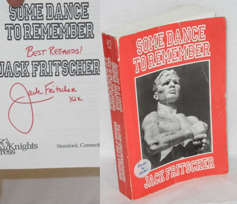 Some dance to remember. Jack Fritscher.
