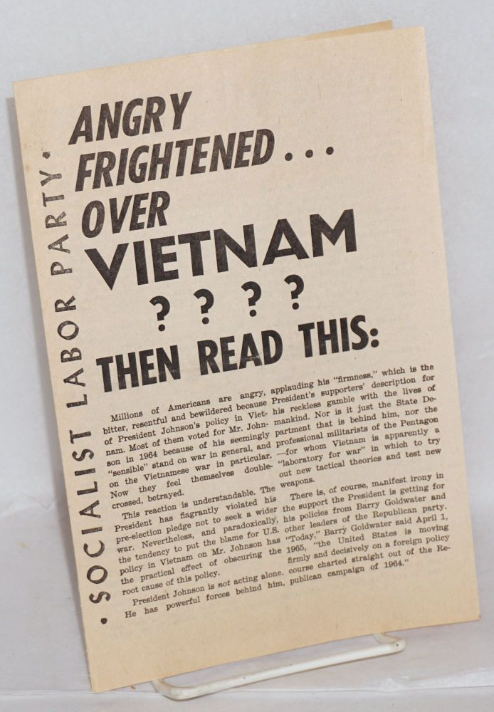 Angry... frightened... over Vietnam??? Then read this. Socialist Labor Party.