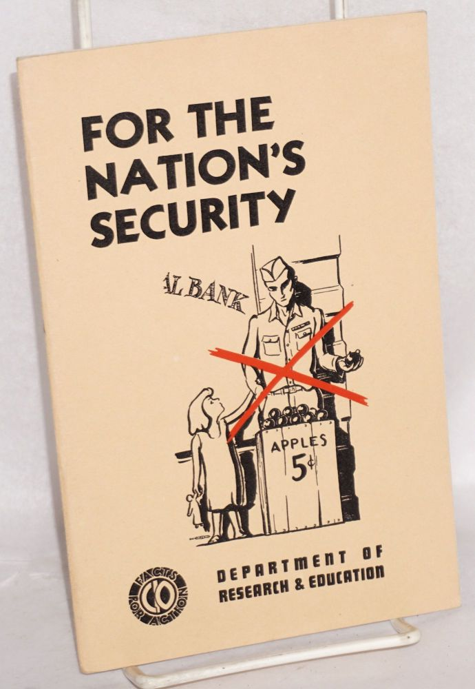 For the nation's security. Congress of Industrial Organizations. Department of Research, Education.