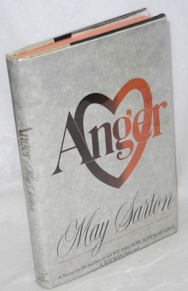 Anger; a novel. May Sarton.