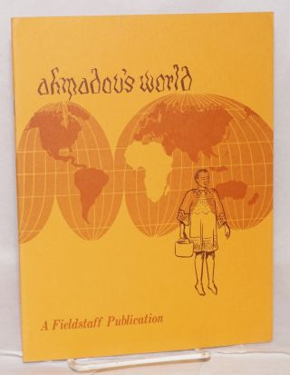Ahmadou's world: a case study of a Voltaic immigrant to the Ivory Coast. Victor D. Du Bois