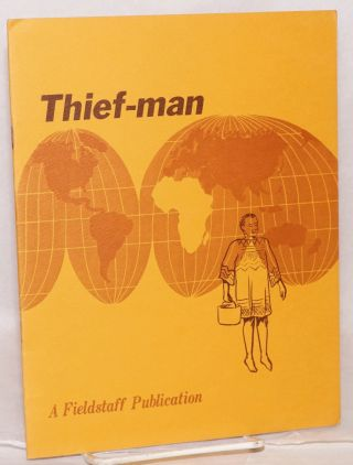 Thief-man: crime and the treatment of the criminal in the Ivory Coast. Victor D. Du Bois