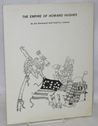 The empire of Howard Hughes. Joe Davenport, Todd S. J. Lawson