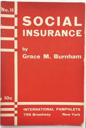 Social insurance. Grace M. Burnham