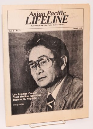Asian Pacific Lifeline: publication of the Asian Pacific Student Outreach: vol. 3, no. 6, March 1982