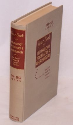 The year book of neurology, psychiatry and neurosurgery (1954-1955 year book series). Roland P....