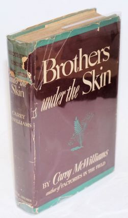 Brothers under the skin. Carey McWilliams
