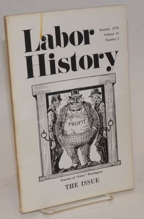 Labor History. vol. 19, no. 3, Summer, 1978. Daniel Leab, ed.