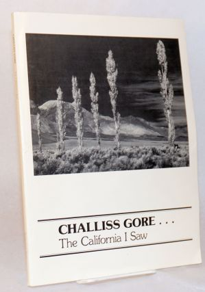 Challiss Gore . . . the California I saw. Challiss Gore, Judith Gore Hogness Mary Gore Shirey, Janet Gore Venolia.