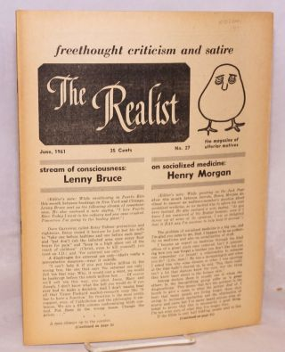 The realist [no.27]; freethought criticism and satire; the magazine of ulterior motives. Paul...