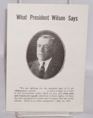 What President Wilson says