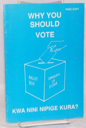Why you should vote; kwa nini nipige kura?