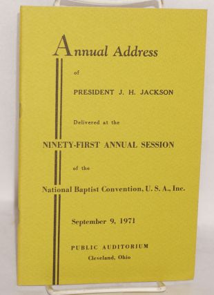 Annual address of President J. H. Jackson delivered at the ninety-first annual session of the...