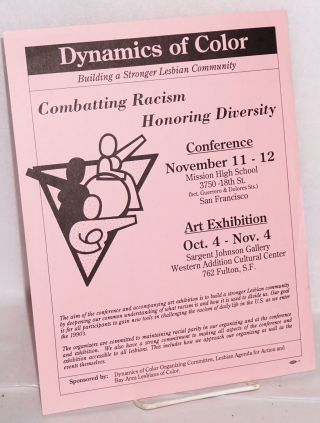 Dynamics of color: building a stronger lesbian community [handbill] combatting racism, honoring...