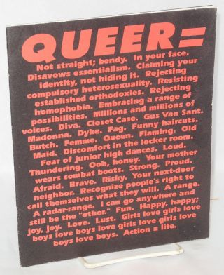 Queer = a collection of literary and artistic work created & published by lesbian, gay, and...