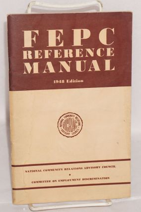 FEPC reference manual; 1948 edition