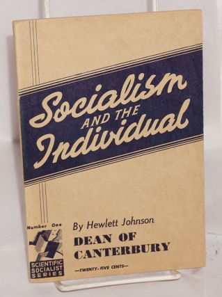Socialism and the individual. Hewlett Johnson