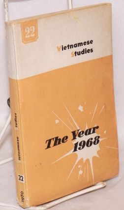 Vietnamese studies: no. 22: the year 1968 (chronology). Khac Vien Nguyen