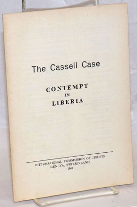The Cassell case; contempt in Liberia
