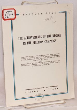 The achievements of the regime in the election campaign; speech delivered by the Prime Minister...
