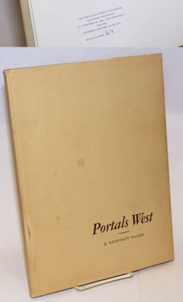 Portals West; a folio of Late Nineteenth Century architecture in California; preface by Robert...