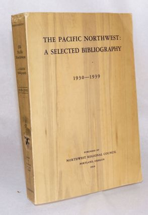 The Pacific Northwest; a selected bibliography covering completed research in the natural...