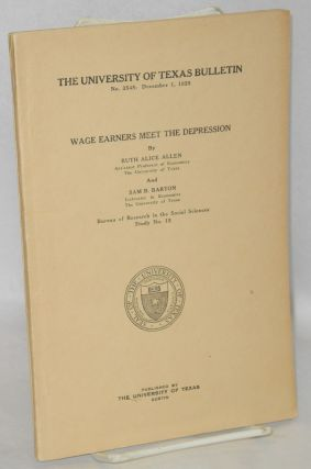 Wage earners meet the depression. Ruth Alice Allen, Sam B. Barton
