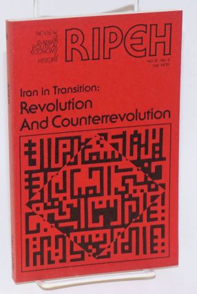 RIPEH / the review of Iranian political economy and history, vol. III no. 2 Fall 1979