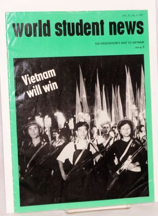 World student news; magazine of the International Union of Students vol. 25, no. 4, 1971