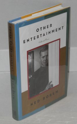 Other entertainment; collected pieces. Ned Rorem