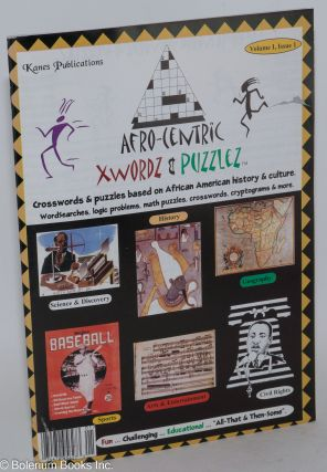 Afro-centric xwordz & puzzlez; crosswords & puzzles based on African American history & culture,...