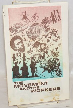 The movement and the workers. [cover title]