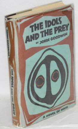 The idols and the prey. John Goodwin