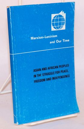 Asian and African peoples in the struggle for peace, freedom and independence