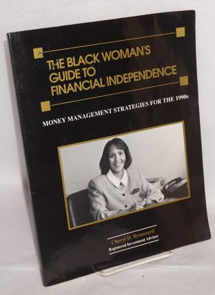 The black woman's guide to financial independence; money management strategies for the 1990s....