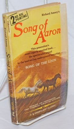 Song of Aaron; book two, the Loon Songs trilogy. Richard Amory, Robert Bonfils, Richard Love