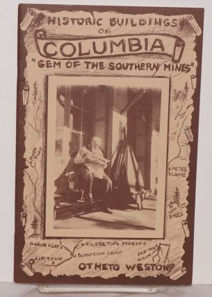 "Columbia 'gem of the southern mines' [cover title ""Historic buildings of Columbia...""]. Otheta..."