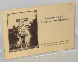 Landmarks and Preservation Districts: volume one [Oakland, CA