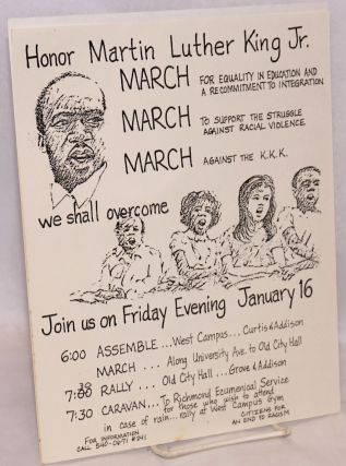Honor Martin Luther King Jr., March .... Join us on Friday evening, January 16