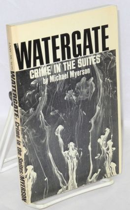 Watergate, crime in the suites. Michael Myerson