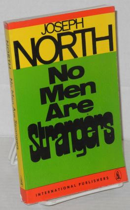 No men are strangers. Joseph North
