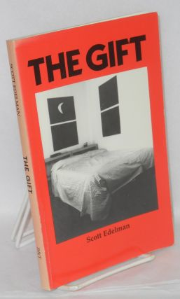 The Gift a novel. Scott Edelman